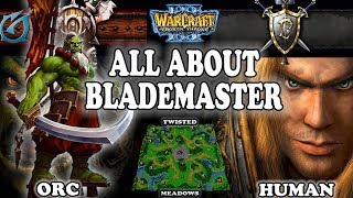Grubby | Warcraft 3 TFT | 1.30 | ORC v HU on Twisted Meadows - All About Blademaster