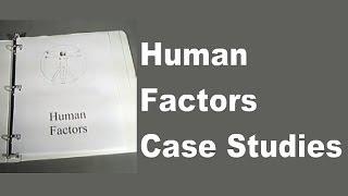 """Human Factors Case Studies (Aviation) - FAA/EASA """"MAG"""" Compliant"""