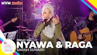 Download lagu Sarah Suhairi - Nyawa & Raga   Friday Jam #3 LIVE