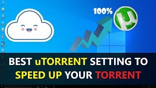 ✔ Trik Setting uTorrent for Fast Download File Torrent [HD]