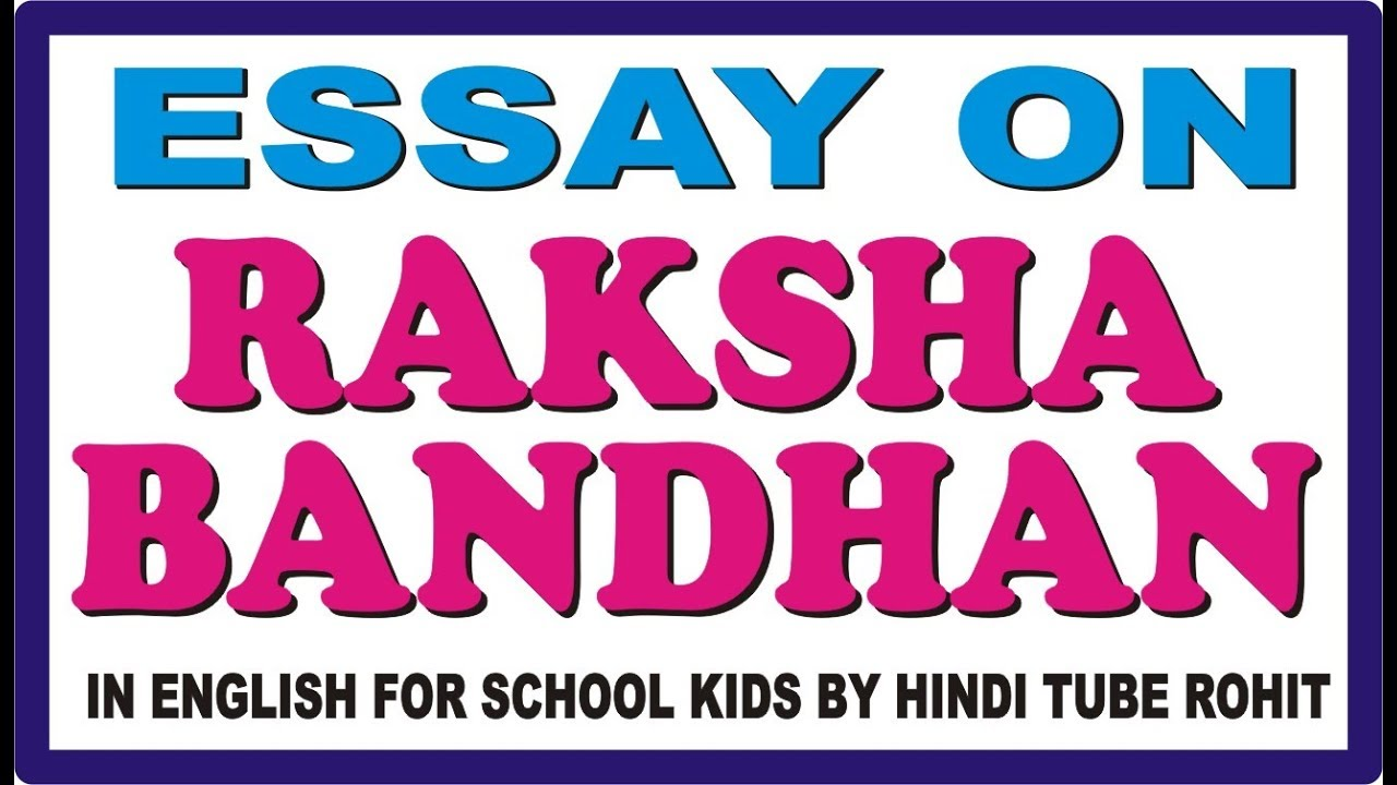 Examples Of Thesis Statements For English Essays Essay On Raksha Bandhan In English For School Kids By Hindi Tube Rohit Compare And Contrast Essay Topics For High School also Personal Essay Examples High School Essay On Raksha Bandhan In English For School Kids By Hindi Tube  Argumentative Essay Thesis Statement Examples