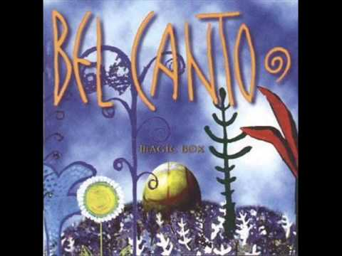 Bel Canto -  Big Belly Butterflies