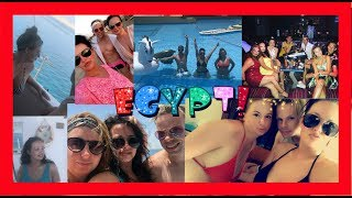 EGYPT 2018 THE BEST BITS!!