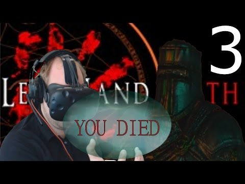 Dark Soul's VR  Left Hand Path Part 3 HTC VIVE VR