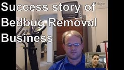 How a Colledge Graduate started his Profitable Bed Bug Removal Business
