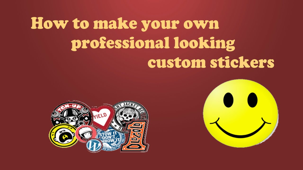 make your own professional looking custom stickers  homemade