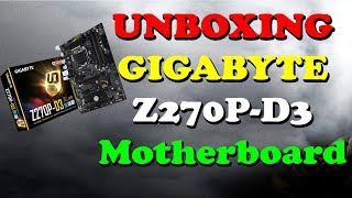 UNBOXING | GIGABYTE Z270P-D3 | Mining Motherboard