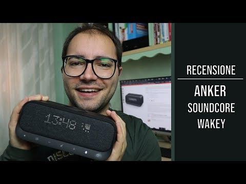 Anker Soundcore Wakey: la recensione