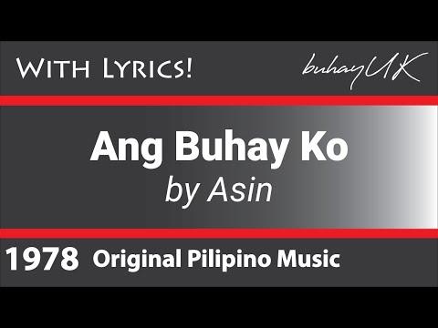 Ang Buhay Ko - Asin with Lyrics OPM