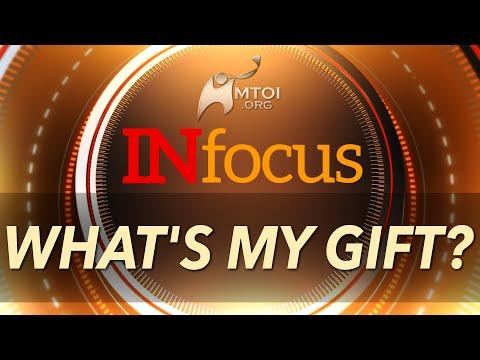 INFOCUS | What's My Gift?