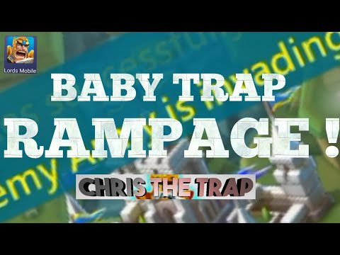 Baby Trap - The Sweet Spot - Lords Mobile