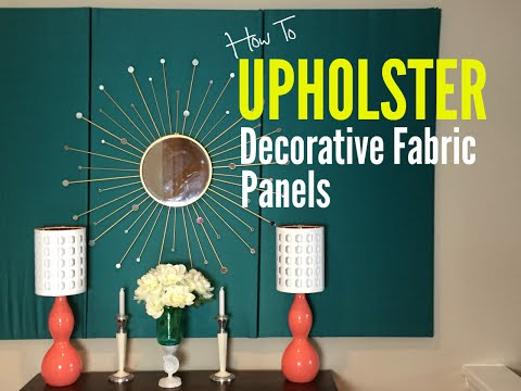 How To Upholster Decorative Fabric Panels I Super Easy + CHEAP I Ep: 11