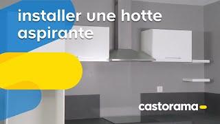 Installer une hotte aspirante (Castorama)