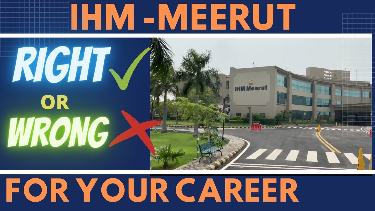 IHM Meerut - A good or bad option