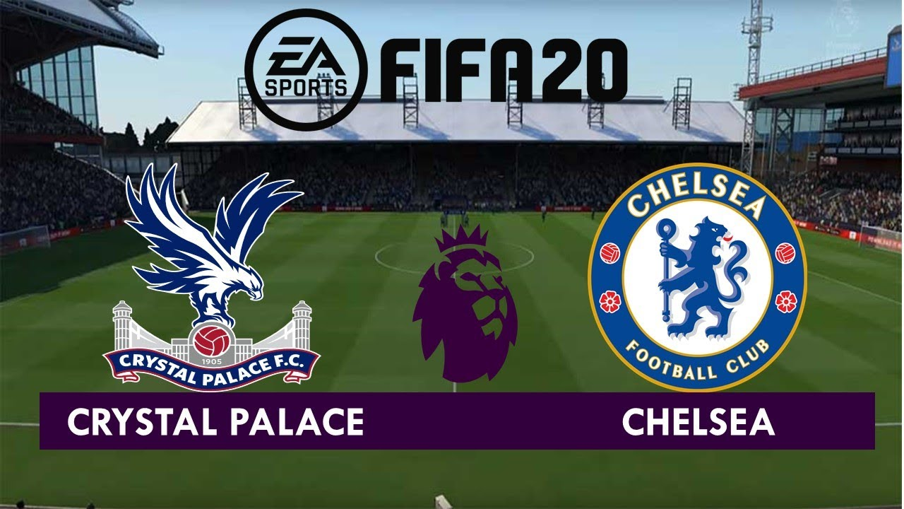 Crystal Palace vs Chelsea l Premier League 2019-20 l ...