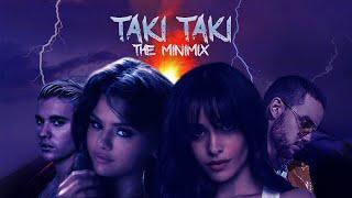 TAKI TAKI | THE MINIMIX feat. Selena Gomez,Ariana Grande,Cardi B & MORE