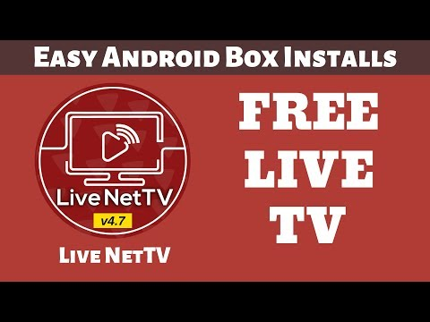 Easy Android Box Installs | Live NetTV 4.7
