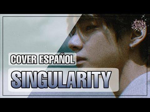 "Singularity (BTS - ""V"" Taehyung) • Cover Español Latino • Female ☆【LucA】💕"
