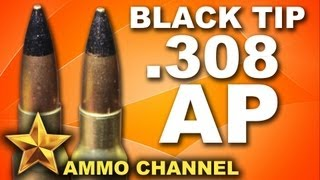 Video AMMOTEST: Black Tip .308 Armor Piercing - AP Ammo download MP3, 3GP, MP4, WEBM, AVI, FLV Agustus 2018