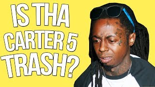 WAS THA CARTER V A DISAPPOINTMENT?