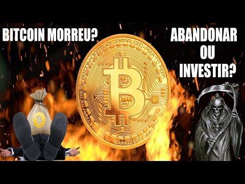 Bitcoin morreu? Chegou a hora de abandonar o barco ou de investir?