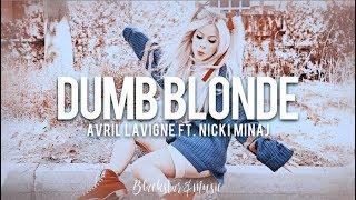 Baixar Dumb Blonde || Avril Lavigne feat. Nicki Minaj || Traducida al español + Lyrics