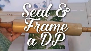 How I Frame & Seal a Diamond Painting & Quick POST REVIEW