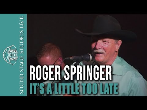 "Roger Springer - ""It's a Little Too Late"" - Live at the Well"