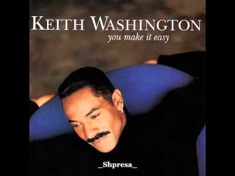 Keith Washington – We Need To Talk Before I Let Go