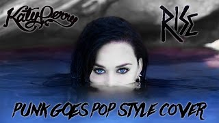 "Katy Perry - Rise [Band: This Is All Now] (Punk Goes Pop Style Cover) ""Rio Olympics 2016"""