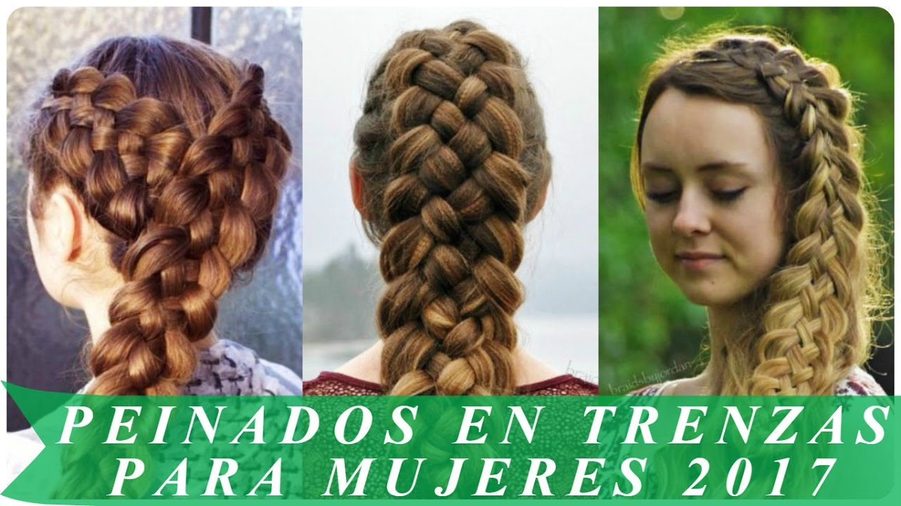 Peinados En Trenzas Para Mujeres 2017 Youtube