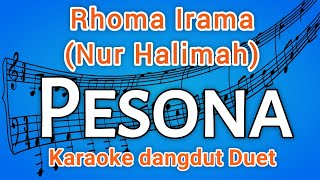 Pesona Karaoke dangdut (feat.Nur Halimah) - Rhoma Irama