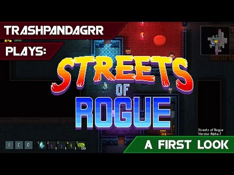 Streets of Rogue [Alpha Game play] |