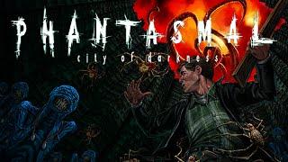 Phantasmal Gameplay 30 Minutes of Terror