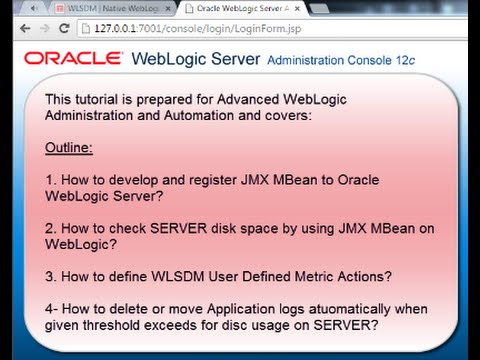 Advanced WebLogic Monitoring: Develop JMX MBeans and Automate with WLSDM Metric Actions