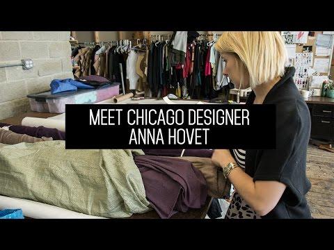 MAKING IT - Ep. 4 Meet Chicago Designer Anna Hovet