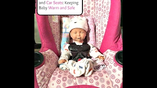 Cold Weather Safety and Car Seats: Keeping Baby Warm and Safe