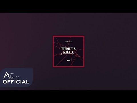 VAV 4th Mini Album THRILLA KILLA_Highlight Medley