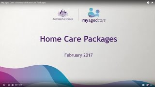 My Aged Care  Overview of Home Care Packages