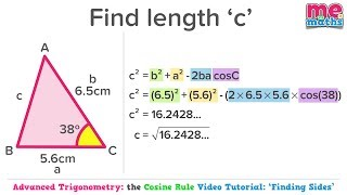 Using the Cosine Rule to Find Sides - Advanced Trigonometry - Tutorial/Revision (5/8)