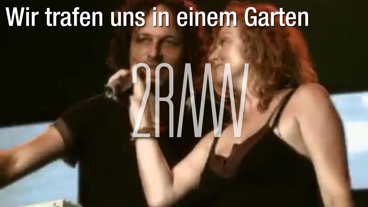 2raumwohnung Wir Trafen Uns In Einem Garten Live 36grad Live Dvd Youtube