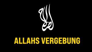 ISLAH | Die Vergebung Allahs