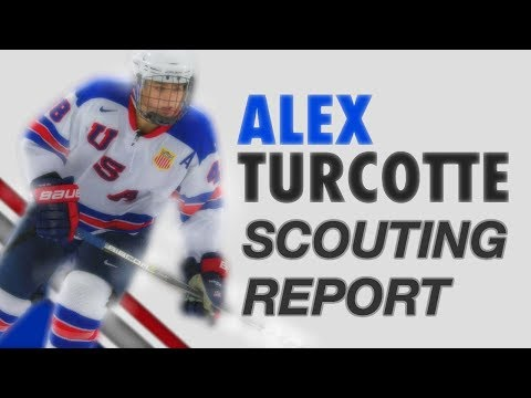 ALEX TURCOTTE SCOUTING REPORT - 2019 NHL DRAFT TOP PROSPECT