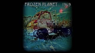 Frozen Planet....1969 - Frozen Planet....1969 (2013) (Full Album)