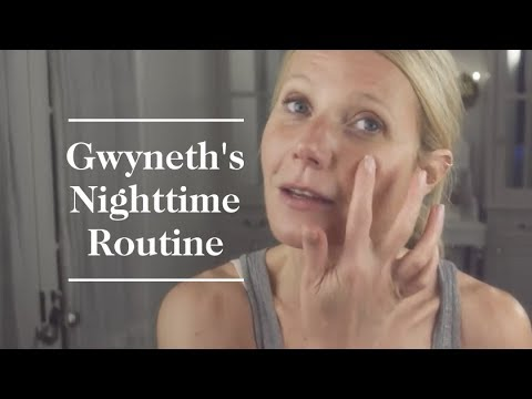 Gwyneth Paltrow's Nighttime Skincare Routine  goop