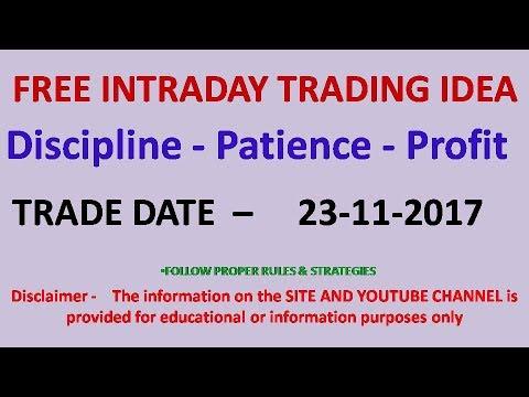# 114  STOCK  INTRADAY TRADING IDEA EXAMPLE 23 11 2017