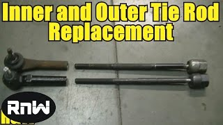How to Remove and Replace Inner and Outer Tie Rod Ends