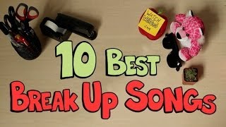 10 best breakup songs