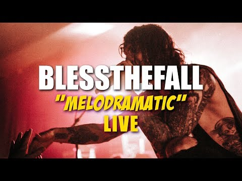 Blessthefall - Melodramatic (LIVE New Song 2018)