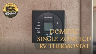 Dometic Single Zone LCD RV Thermostat - How to Operate and Demonstration